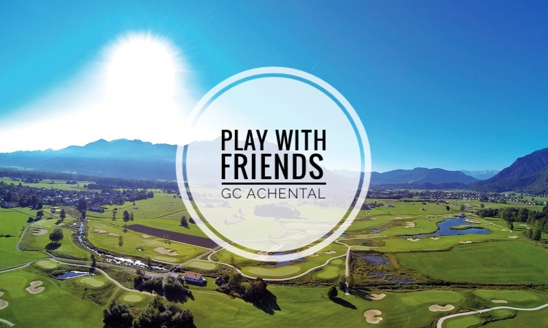 Play with Friends GC Achental