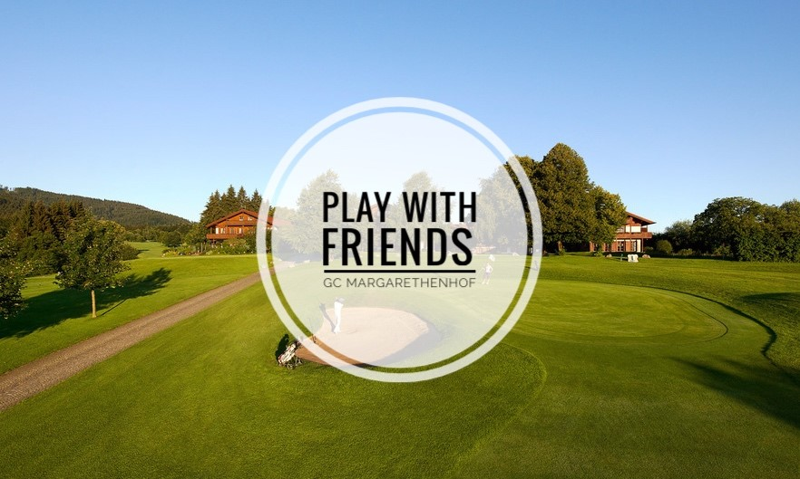 Play with Friends GC Margarethenhof