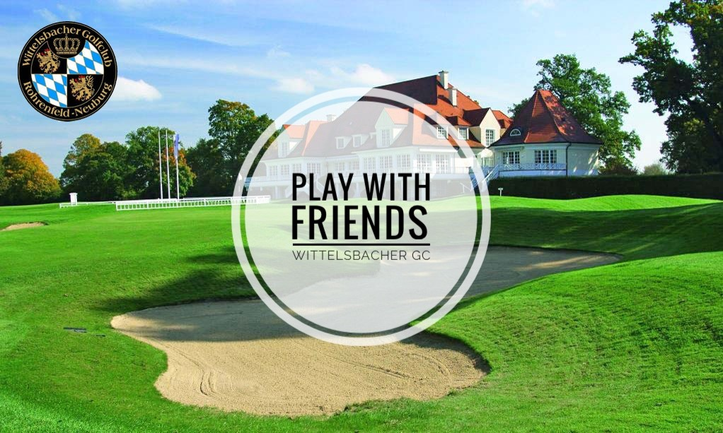 Play with Friends Wittelsbacher GC Neuburg a. d. Donau